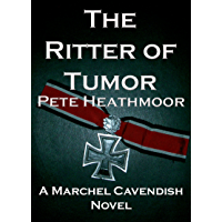 The Ritter of Tumor (A Marchel Cavendish Novel Book 4) (English Edition)