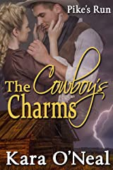 The Cowboy's Charms (Pike's Run Book 3) Kindle Edition