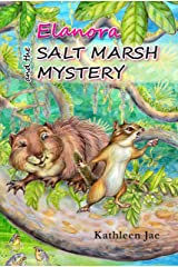 Elanora and the Salt Marsh Mystery Kindle Edition