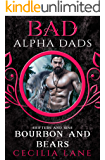 Bourbon and Bears: Bad Alpha Dads (Shifters and Sins Book 3)