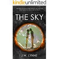 The Sky: A Complete Post-Apocalyptic Series with Twists and Turns (The Sky Series, Books 1-4)