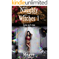 Meave (Naughty Witches Book 1)