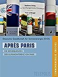Après Paris (Telepolis): Die Konsequenzen der Klimakonferenz von Paris