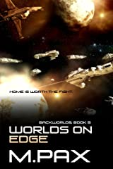 Worlds on Edge (The Backworlds Book 5) Kindle Edition