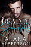 Deadly Scandals (Deadly SEALs Book 3)