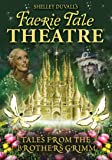 Faerie Tale Theatre - Tales from the Brothers Grimm