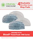 4 Washable & Reusable Pads for Bissel PowerFresh Steam Mops including 19402, 19404, 19408, 1940A, 1940Q, 1940T, Compare to Bissell Part # 5938 and 203-2633; Designed & Engineered by Crucial Vacuum