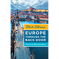 Rick Steves Europe Through the Back Door: The Travel Skills Handbook (English Edition)