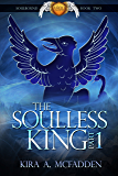 The Soulless King - Part 1 (Amüli Chronicles: Soulbound Book 4)