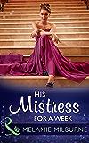 His Mistress For A Week (Mills & Boon Modern)