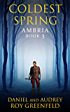 Coldest Spring (Ambria Book 3)