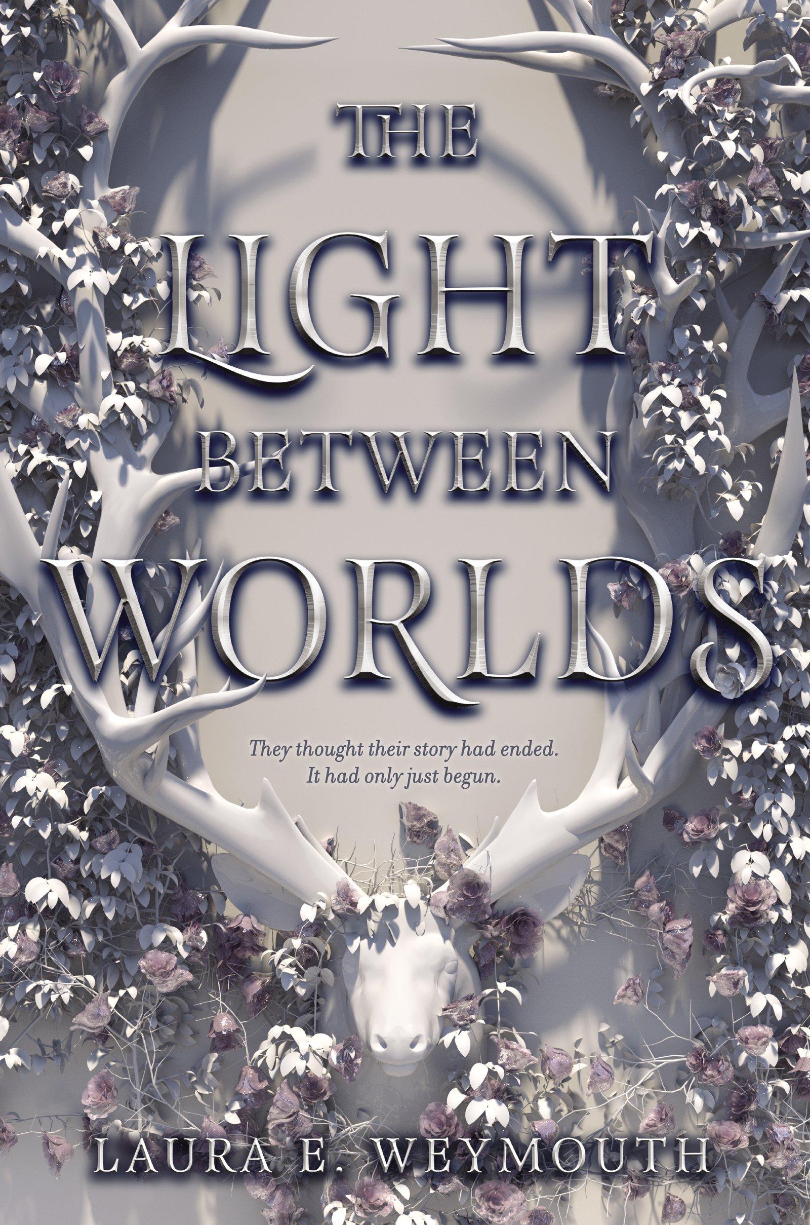 Amazon.com: The Light Between Worlds: 9780062696878: Weymouth, Laura E:  Books