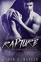 Rapture (The Teplo Trilogy Book 3) Kindle Edition