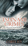 Tsunami Crimes (Disaster Crimes Book 3)