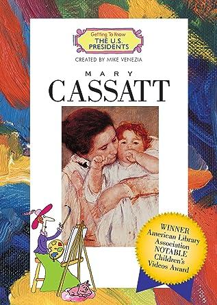 cassatt for kids the great art for kids series