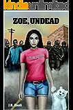 Zoe, Undead