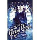 The Thirteenth Hour: Book One of The Cruel Gods