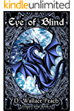 Eye of Blind (Dragon Soul Quartet Book 3)