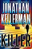 Killer (Alex Delaware series, Book 29): A riveting, suspenseful psychological thriller