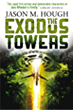 The Exodus Towers (Dire Earth Cycle)