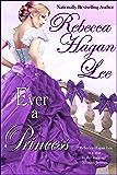 Ever a Princess (Mistresses of the Marquess Book 3)