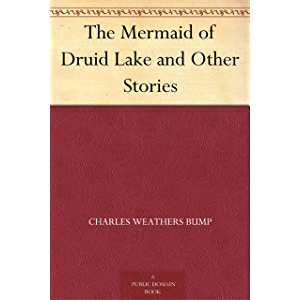 The Mermaid of Druid Lake and Other Stories
