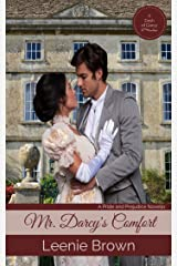 Mr. Darcy's Comfort (Dash of Darcy and Companions Collection Book 14)