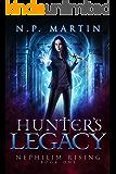 Hunter's Legacy (Nephilim Rising Book 1)