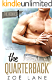 The Quarterback: A New Adult Sports Romance ~ Landyn (The Rookies Book 1)