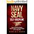 Self-Discipline: How to Develop the Mindset, Mental Toughness and Self-Discipline of a U.S. Navy SEAL