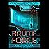 Brute Force (Rachel Peng Book 4)