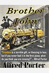BROTHER JOHN Kindle Edition
