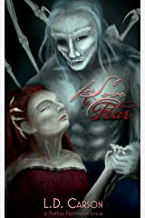 For Love and Fear: a Pathos Pantheon Novel Kindle Edition