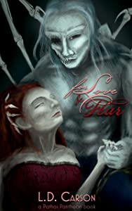 For Love and Fear: a Pathos Pantheon Novel