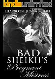 Bad Sheikh's Pregnant Mistress