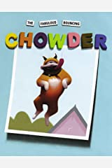The Fabulous Bouncing Chowder (A Chowder Book) Kindle Edition