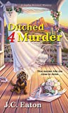 Ditched 4 Murder (Sophie Kimball Mystery)