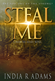 Steal Me (Haunted Roads Book 1)