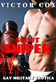 Scout Sniper: Gay Military Erotica