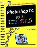 Photoshop CC Pas à pas pour les Nuls