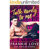 Talk Wordy To Me (His Curvy Librarian Book 1)