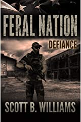 Feral Nation - Defiance (Feral Nation Series Book 8) Kindle Edition