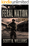 Feral Nation - Defiance (Feral Nation Series Book 8)