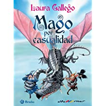 Mago por casualidad (ebook) (Castellano - A Partir De 10 Años - Altamar) (Spanish Edition) Sep 27, 2012