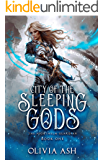 City of the Sleeping Gods: a Reverse Harem Fantasy Romance (The Nighthelm Guardian Series Book 1)