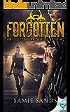 Forgotten (AM13 Outbreak Series Book 2)