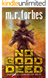 No Good Deed: A Sheriff Duke Story (Forgotten Fallout Book 2)