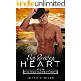His Reckless Heart (The Montgomery Boys Book 1)