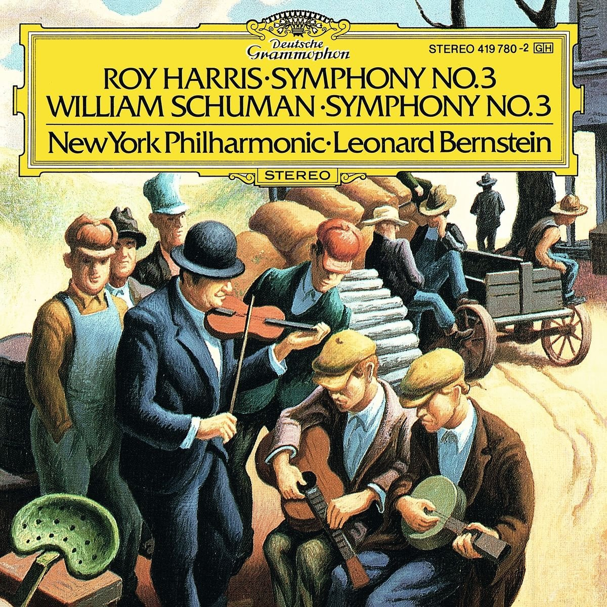 Roy Harris: Symphony No. 3 / William Schuman: Symphony No. 3 by Deutsche Grammphon