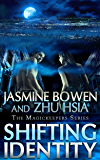 Shifting Identity (The MagicKeepers Series)